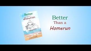 Better Than a Homerun | Official Book Trailer
