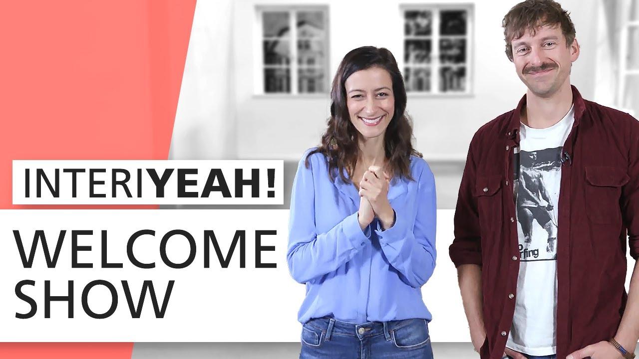 INTERIYEAH! - Welcome-Show