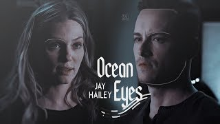 Jay & Hailey - Ocean Eyes