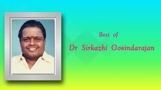 Best Of Seerkazhi Govindharajan   Tamil Devotional Songs Jukebox