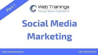 Social Media Marketing Tutorials for Beginners - Basics of Social Media  (Part 1)