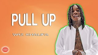 Wiz Khalifa – Pull Up ft  Lil Uzi Vert LYRICS & AUDIO