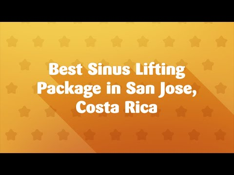 Best-Sinus-Lifting-Package-in-San-Jose-Costa-Rica