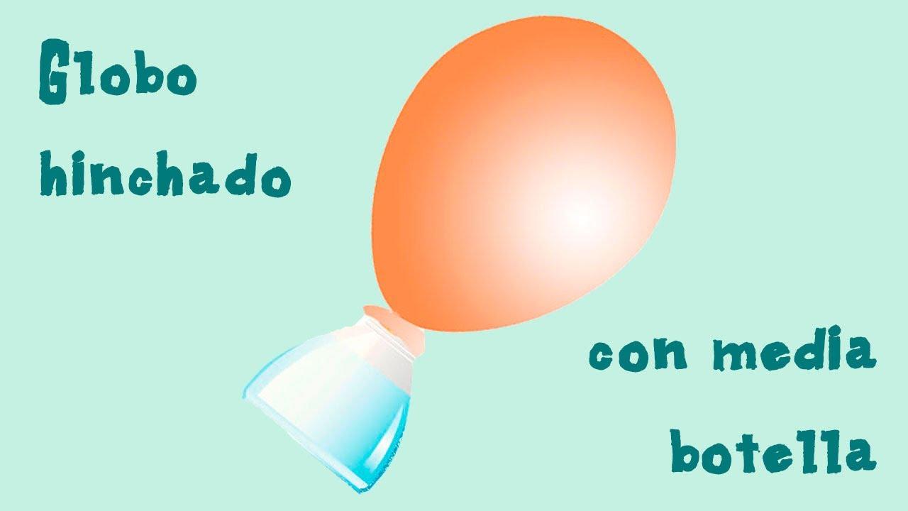 Ciencia infantil. Cómo inflar un globo con media botella