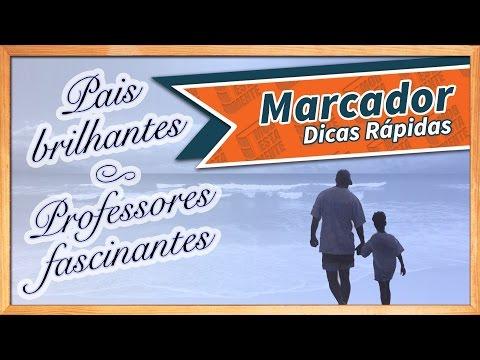 Pais Brilhantes, Professores Fascinantes | Marcador #05