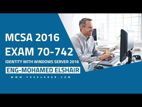 ‪24-MCSA 70-742 (Upgrading a previous version of ADDS to Win Server2016) By Mohamed Elshair | Arabic‬‏
