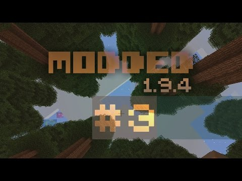 Minecraft Modded 1.9.4 #3 - Tinkers, Botania, & Relocating