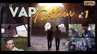 Le Vap'Trotteur : Saison01 episode 01