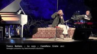Franco Battiato - La Cura (Grotte di Catellana 2017)