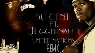 50cent United Nations(remix)Ft JugganauTT