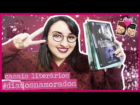 TOP 3 CASAIS DA LITERATURA |  #DIADOSNAMORADOS | por Carol Sant