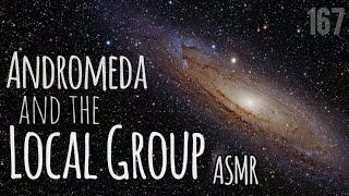 ASMR | Andromeda and the Local Group (Space, Science, Astronomy, Facts)
