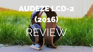 Review: Audeze LCD-2 Planar Magnetic Headphones (2016 Version)
