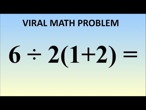 6÷2(1+2), This Viral PEMDAS Equation Has People Completely Confused