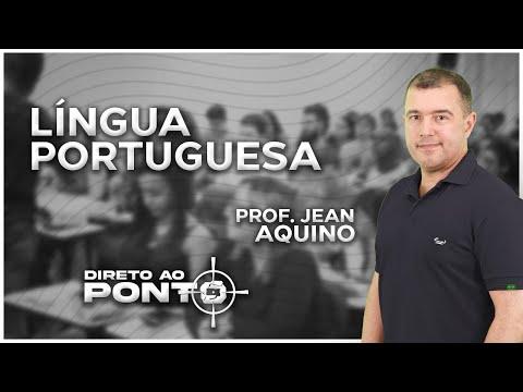 (Aula 4) Língua Portuguesa - PRF DIRETO AO PONTO - PROF. JEAN AQUINO