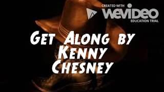 Get Along Lyrics By Kenny Chesney