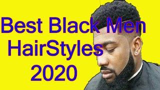 Top 100 Hairstyles For Black Men || Best Black Men Haircuts 2020 || Best Black Men Hairstyles