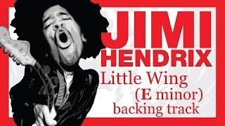 JIMI HENDRIX - Little Wing in Em (14 minutes backing track)