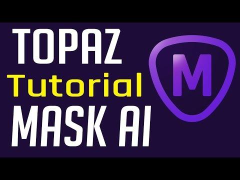 Topaz Mask AI Tutorial