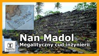 Nan Madol – Megalityczny cud inżynierii