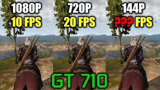 GT 710 in The Witcher 3 | Will it achieve 60 Fps? 144p Madness!