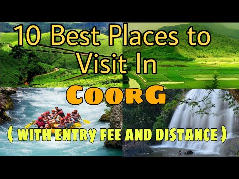 Top 10 places to visit in coorg with entry fees and distance.places to visit in kodagu