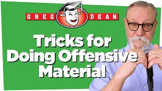Tricks for Doing Offensive Material