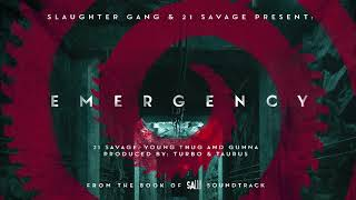 21 Savage, Gunna, Young Thug - Emergency