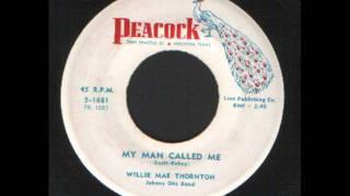 Willie Mae Thornton - My man called me - Just like a dog - R&B.wmv