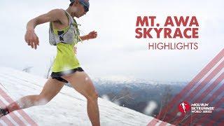 MT. AWA SKYRACE 2019 – HIGHLIGHTS / SWS19 – Skyrunning