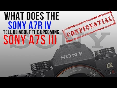 Sony a7S III - My Predictions on Specs + Release Date! - игровое