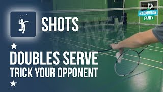 Trick Your Opponent With This Doubles Serve To The Side, Badminton