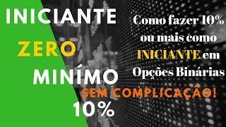 OPÇÕES BINÁRIAS PARA INICIANTES ZERO - ESTRATÉGIA CABULOSA