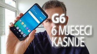 LG G6 šest mjeseci kasnije