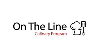 On The Line Culinary Program