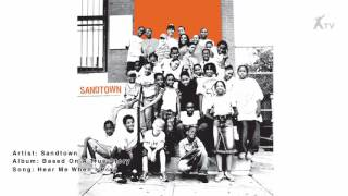 Sandtown | Hear Me When I Pray