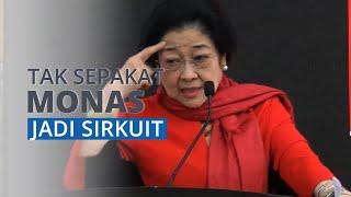 Ketum PDIP Megawati Isyarakatkan Tak Sepakat Kawasan Monas Jadi Sirkuit Balapan