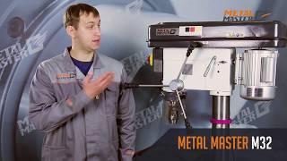 Вертикальные сверлильные станки, Metal MasterM32