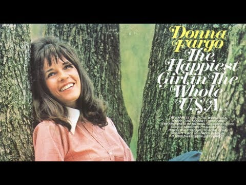 Donna Fargo - The Happiest Girl In the Whole USA