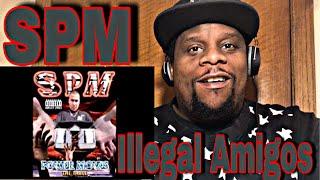 SPM - Illegal Amigos (Official Audio) Reaction