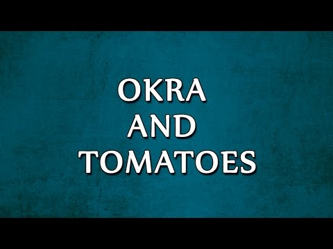 Okra and Tomatoes | RECIPES | EASY TO LEARN