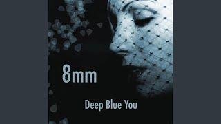 Deep Blue You