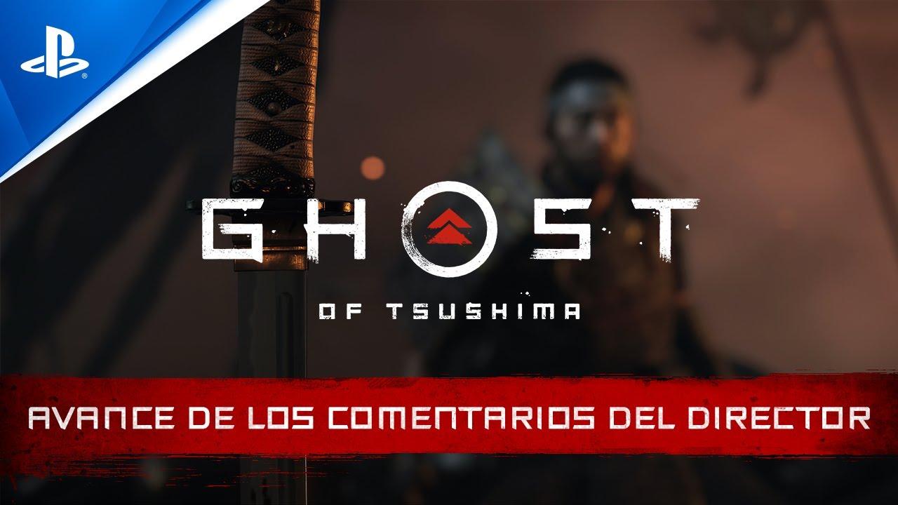 Ghost of Tsushima | Avance de los comentarios del director