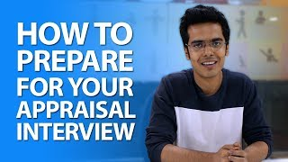 How To Prepare For Your Appraisal Interview, Tips To Prepare For An Appraisal Interviews