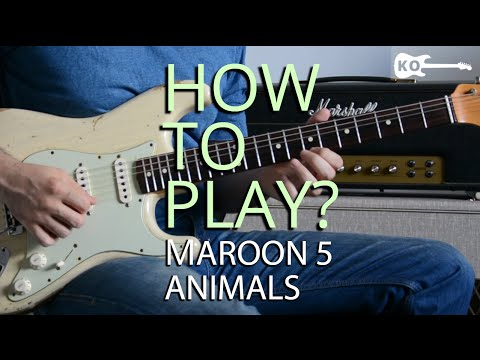 How to Play - Animals by Maroon 5 on Electric Guitar - Guitar Lesson Tutorial