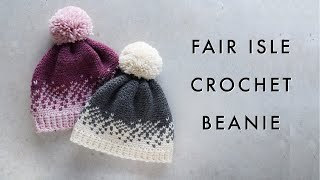 Ombre Fair Isle Crochet Beanie Tutorial