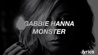 Gabbie Hanna  Monster (Lyrics)