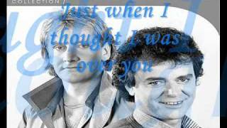 here i am (Just When I Thought I Was Over You)  by  air supply