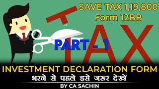 Investment declaration form!!Form 12BB! Save Tax Rs. 119800/-! 80C! HRA Calculation! By CA Sachin