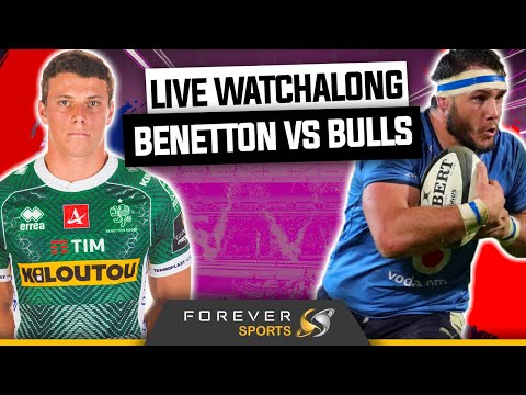 BENETTON VS BULLS WATCHALONG! | Rainbow Cup Final | Forever Rugby